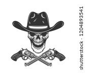 cowboy skull with crossed... | Shutterstock .eps vector #1204893541