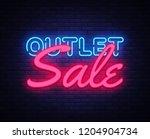 outlet sale neon text vector... | Shutterstock .eps vector #1204904734