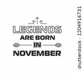 legends are born in november... | Shutterstock .eps vector #1204916731