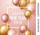 happy new year 2019 background... | Shutterstock .eps vector #1204942564