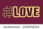 hashtag love letters with... | Shutterstock .eps vector #1204946341