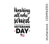 honoring all who served  hand... | Shutterstock .eps vector #1204963501
