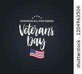 veterans day  hand lettering...   Shutterstock .eps vector #1204963504