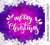 merry christmas card with brush ... | Shutterstock .eps vector #1205042827