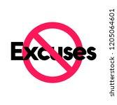 no excuses vector sign... | Shutterstock .eps vector #1205064601