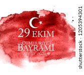 29 ekim cumhuriyet bayrami...   Shutterstock . vector #1205394301