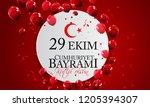 29 ekim cumhuriyet bayrami...   Shutterstock . vector #1205394307