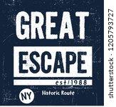 great escape slogan | Shutterstock .eps vector #1205793727