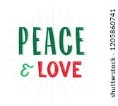 peace and love. merry christmas ... | Shutterstock .eps vector #1205860741