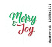 merry and joy. merry christmas... | Shutterstock .eps vector #1205861521