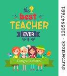 best teacher ever ... | Shutterstock . vector #1205947681