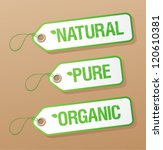 Natural, Pure, Organic labels collection. - stock vector