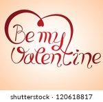 be my valentine | Shutterstock .eps vector #120618817