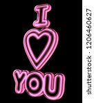 a pink neon sign saying i love... | Shutterstock . vector #1206460627