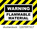 warning flammable material sign ... | Shutterstock . vector #1207097317