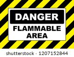 danger flammable area warning... | Shutterstock . vector #1207152844