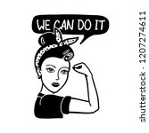 We Can Do It  Rosie The Rivete...