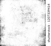 black and white grunge texture. ... | Shutterstock . vector #1207339414