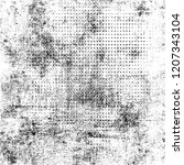 black and white grunge texture. ... | Shutterstock . vector #1207343104