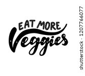 eat more veggies. motivational... | Shutterstock .eps vector #1207766077