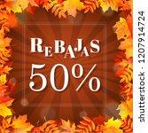 autumn rebajas  sale  with... | Shutterstock . vector #1207914724