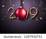 2019 happy new year background... | Shutterstock . vector #1207920751