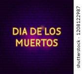 dia de los muertos neon sign.... | Shutterstock .eps vector #1208122987