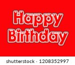 a happy birthday card design... | Shutterstock . vector #1208352997
