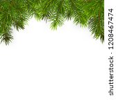 christmas tree branches ... | Shutterstock .eps vector #1208467474
