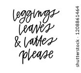 leggings  leaves and lattes... | Shutterstock .eps vector #1208861464