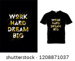 work hard dream big typography... | Shutterstock .eps vector #1208871037