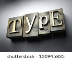 Type concept, 3d vintage letterpress text - stock photo