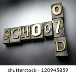 Old school concept, 3d vintage letterpress text - stock photo