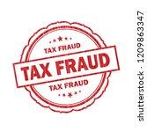 tax fraud grunge stamp on white ... | Shutterstock . vector #1209863347