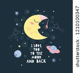i love you to the moon and back ...   Shutterstock .eps vector #1210100347