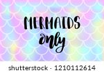 lettering text mermaids only on ... | Shutterstock .eps vector #1210112614