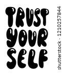 hand lettered trust yourself.... | Shutterstock .eps vector #1210257844