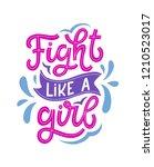 fight like a girl. hand... | Shutterstock .eps vector #1210523017