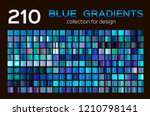 mega set of 210 blue gradients. ... | Shutterstock .eps vector #1210798141