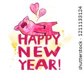 cute pig with creative 2019 new ... | Shutterstock . vector #1211133124