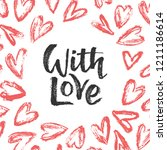 hand drawn hearts border and... | Shutterstock .eps vector #1211186614