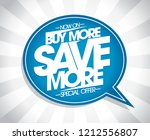 buy more  save more speech...   Shutterstock .eps vector #1212556807
