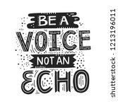 be a voice not and echo   hand... | Shutterstock .eps vector #1213196011