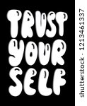 hand lettered trust yourself.... | Shutterstock .eps vector #1213461337
