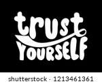 hand lettered trust yourself.... | Shutterstock .eps vector #1213461361
