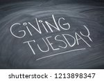 giving tuesday    white chalk... | Shutterstock . vector #1213898347