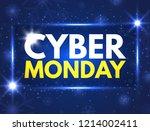 cyber monday sale banner. good... | Shutterstock .eps vector #1214002411