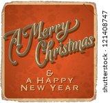 hand lettered vintage christmas ... | Shutterstock .eps vector #121408747