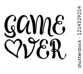 game over   hand lettering....