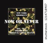 now or never   slogan new york... | Shutterstock .eps vector #1214718907